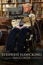 Stephen Hawking racconta
