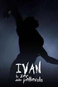 Ivan - Lo zar della pallavolo