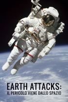 Earth attacks: il pericolo viene dallo spazio