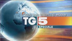 Speciale Tg5 - Dove solo la terra si muove