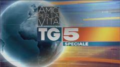 Speciale Tg5 - Amici per la vita