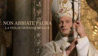 Non abbiate paura - la vita di Giovanni Paolo II   Mediaset Play