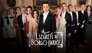 I Segreti Di Borgo Larici Mediaset Play