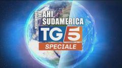 Speciale Tg5 - Ahi Sudamerica