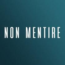 NON MENTIRE